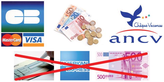 Accepte : CB - visa - mastercard - monnaie - ancv / Refuse : chèque - american express -  billet - 500 euros